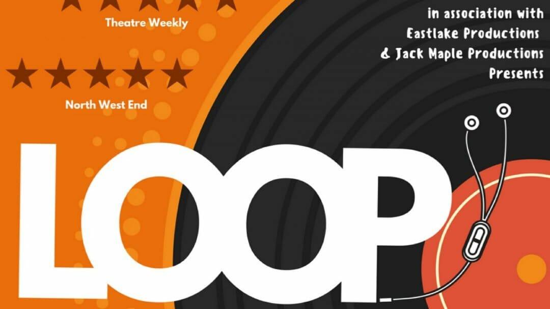 Loop Edinburgh Fringe