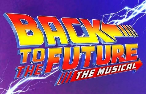 Back To The Future Tickets at the Adelphi Theatre