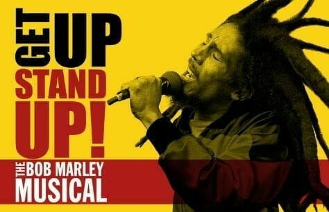 Get Up Stand Up The Bob Marley Musical Tickets at the Lyric Theatre